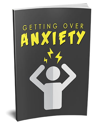 Getting Over Anxiety Ebook MRR