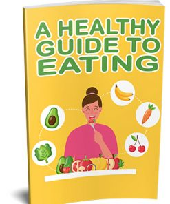 Healthy Guide to Eating Ebook MRR