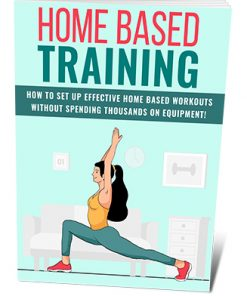 Home Based Workouts PLR Ebook