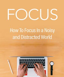 How to Focus Ebook and Videos MRR