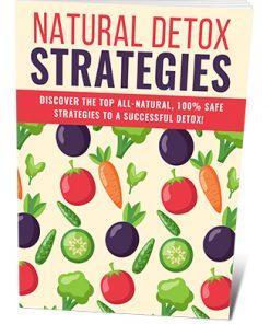 Natural Detox Strategies PLR Ebook