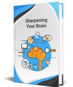Sharpening Your Brain PLR Ebook
