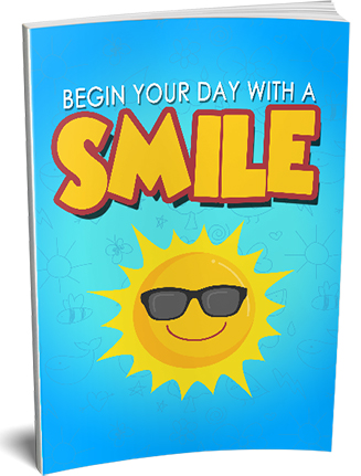 Begin Your Day With a Smile Ebook MRR