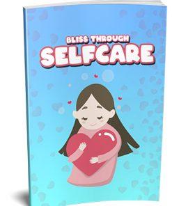 Bliss Through Selfcare Ebook MRR