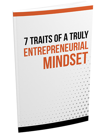 7 Traits of a Truly Entrepreneurial Mindset Report MRR
