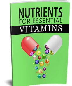 Nutrients for Essential Vitamins Ebook MRR