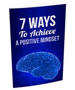 7 Ways Positive Mindset Report MRR