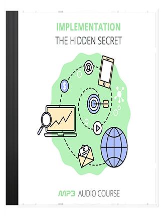 Implementation - The Hidden Secret PLR Audios