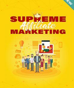 Supreme Affiliate Marketing Ebook and Videos MRR