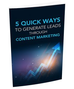 5 Quick Ways to Generate Leads Through Content Marketing Report MRR