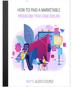 Find Marketable Problem and Solve It Audio MRR
