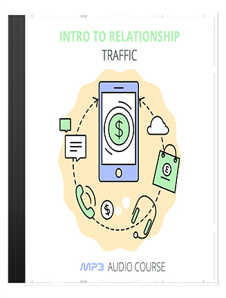Intro to Relationship Traffic PLR Audio