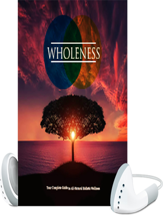 Wholeness Report and Audio MRR